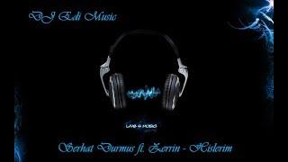 Serhat Durmus Ft. Zerrin   Hislerim (Trap) (Bass Boosted) ♫DJ Edi♫