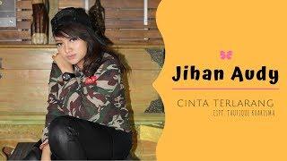 Jihan Audy - Cinta Terlarang ( Official Music Video )