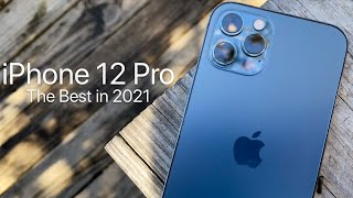 Apple iPhone 12 Pro - The Best iPhone in 2021