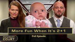 More Fun When It's 2+1: Messy Nights Result in Paternity Doubts (Full Episode) | Paternity Court