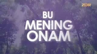Bu Mening Onam 27-soni | (02.07.2018)