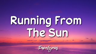 Terror Jr - Running From The Sun (Lyrics) 🎵