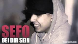 Sefo - Bei dir sein (prod by. sermet agartan) [2011]