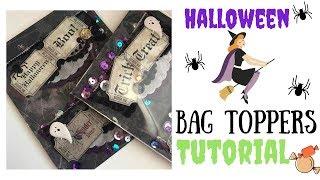 Halloween Series : Bag Toppers TUTORIAL 🎃