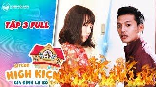Gia đình là số 1 sitcom   tập 3 full: Quang Tuấn, Diệu Nhi bất ngờ