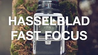 HOW TO   HASSELBLAD FAST FOCUS