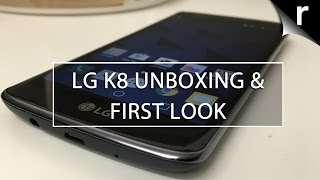 LG K8 Unboxing and First Look Review