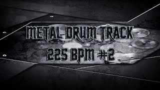 Fast Metal Drum Track 225 BPM | Preset 2.0 (HQ,HD)
