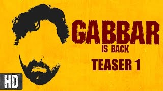 Gabbar is Back - Teaser 1