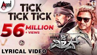 Tick Tick Tick New Lyrical Video 2018 The Villain Shivarajkumar Sudeepa Prem Arjun Janya