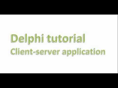 Client server application – Delphi tutorial