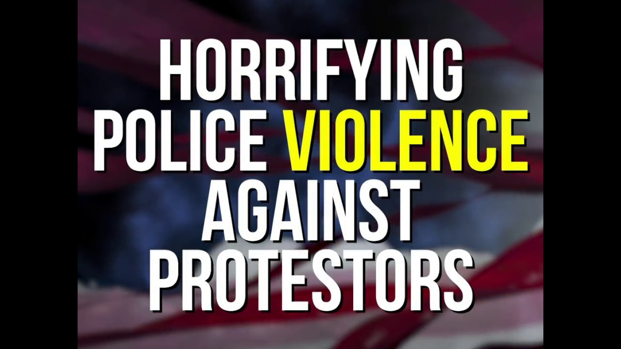 Horrifying Police Violence Against Protesters thumbnail