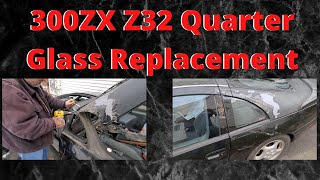 300ZX Quarter Glass Replacement