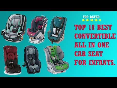 best convertible car seat||Top rated best cheap all in one convertible car seat reviews for infants.