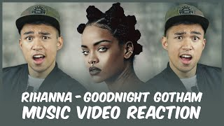 RIHANNA   Goodnight Gotham Music Video REACTION  Reactions With Red Guy