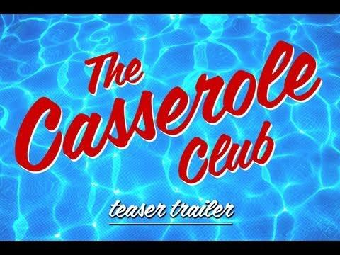 THE CASSEROLE CLUB - movie teaser trailer www.DIKENGA.com