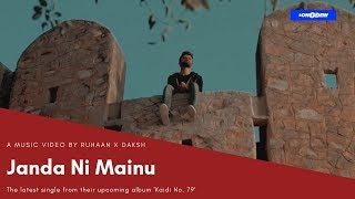 Janda Ni Mainu - Music Video - Ruhaan X Daksh - ucanmailrb