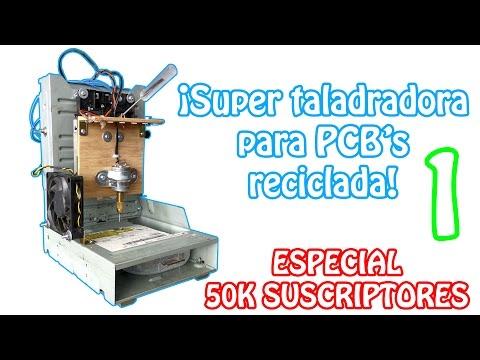 Taladradora para PCB's | Especial 50K suscriptores (ENSAMBLAJE PARTE 1)