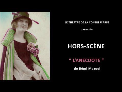 Découvrez le « HORS-SCÈNE • L'ANECDOTE » de Rémi MAZUEL, auteur et interprète de « Le voisin...