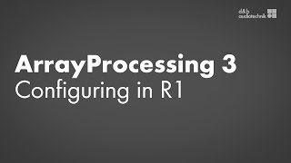ArrayProcessing tutorial 3 Configuring the system amplifiers in R1