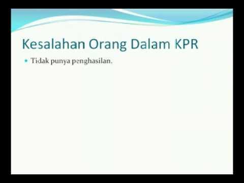 Video 003 PERSYARATAN KPR dan KESALAHAN ORANG DALAM KPR  | 99% KPR Disetujui