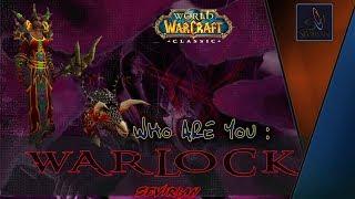 WoW Classic: Warlock Кто ты? Чернокнижник Обзор-Гайд by Sevirian
