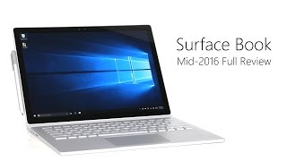 Surface Book Mid-2016 Full Review [4K]