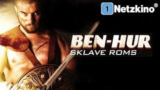 Ben Hur – Sklave Roms (ACTION ABENTEUER ganzer Film Deutsch, 4K Filme, Actionfilme in voller Länge)