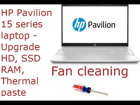 How To Disassemble HP Pavilion 15 series laptop Upgrade HD, RAM