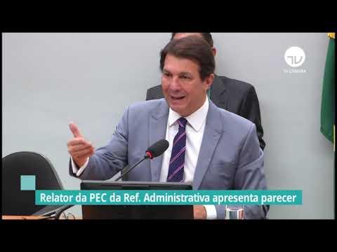 Relator da PEC da reforma administrativa apresenta parecer - 01/09/21