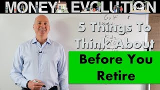 5 Things to think About Before Retirement