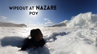 Getting destroyed at Nazare POV