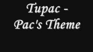 Tupac - Pac's Theme *Lyrics
