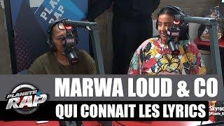 Marwa Loud   Qui Connaît Les Lyrics Avec Lynda, NEJ, Leys & Le Juiice #PlanèteRap