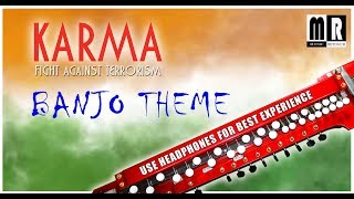Karma Song Cover On Banjo Bollywood Instrumrntal Music Retouch