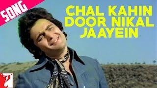 Chal Kahin Door Nikal Jaayein Song | Doosara Aadmi | Rishi | Neetu | Kishore Kumar | Lata Mangeshkar