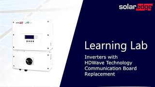 Communication Board Replacement SolarEdge Inverters With HDWave Technology