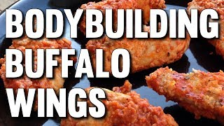 MUSCLE BUILDING BUFFALO CHICKEN WINGS