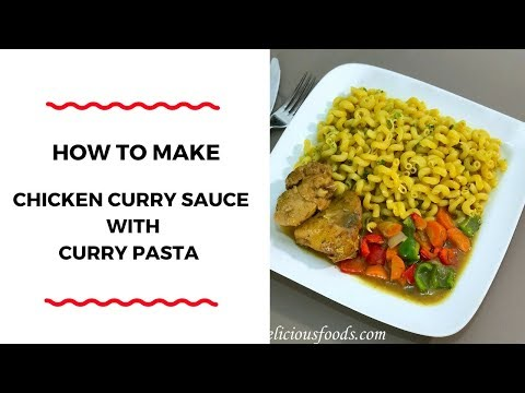 HOW TO MAKE CHICKEN CURRY SAUCE WITH CURRY PASTA – ZEELICIOUS FOODS