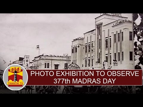 Photo-Exhibition-to-observe-377th-Madras-Day-Thanthi-TV