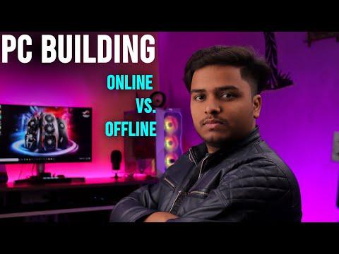 PC Building Online vs Offline || Where we build a pc? online vs offline