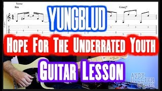 How To Play YUNGBLUD   Hope For The Underrated Youth Guitar Lesson