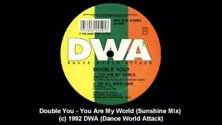 Double You - You Are My World (Sunshine Mix)