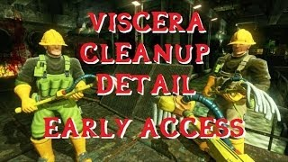 preview picture of video 'Viscera Cleanup Detail Early Access, first 30 Min. HD (Blind)'