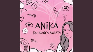 Kadr z teledysku Do końca świata tekst piosenki AniKa Dąbrowska