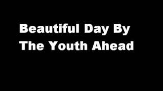 The Youth Ahead - Beautiful Day