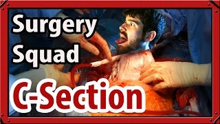 Surgery Squad | C-Section - STERILIZE EVERYTHING