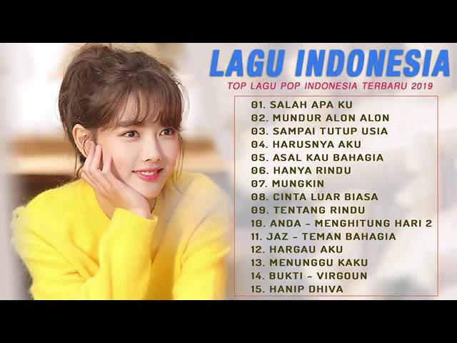 Top Lagu Pop Indonesia Terbaru 2019 Hits Pilihan Terbaik~Enak Didengar Waktu Kerja