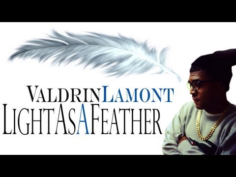 [Hiphop] Valdrin Lamont - Light As A feather | sNazRecords