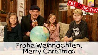 Simone Sommerland, Karsten Glück Und Die Kinder Aus Ellmau Am Wilden Kaiser - Frohe Weihnachten, Merry Christmas